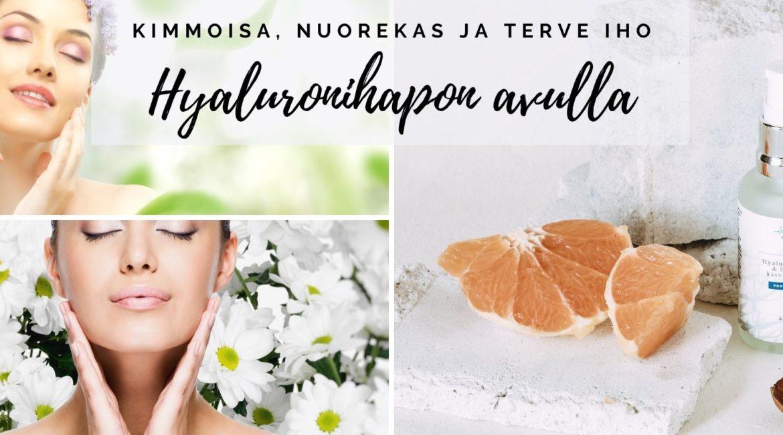 kimmoisa, nuorekas ja terve iho Hyaluronihapon avulla (1)