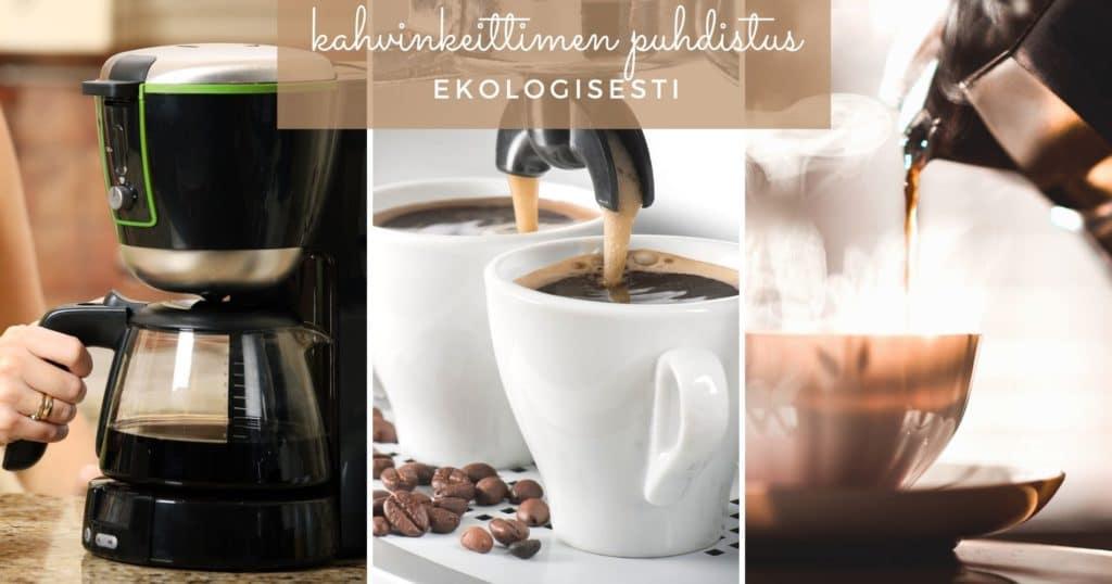 kahvinkeittimen puhdistus ekologisesti etikalla saaren taika