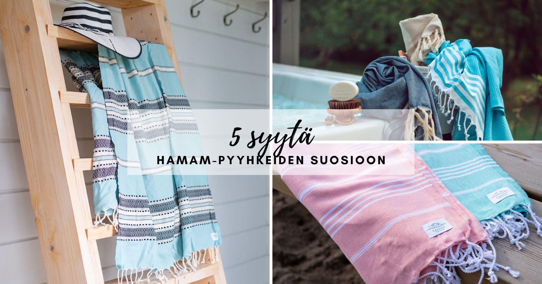 5 syytä hamam pyyhkeiden suosioon
